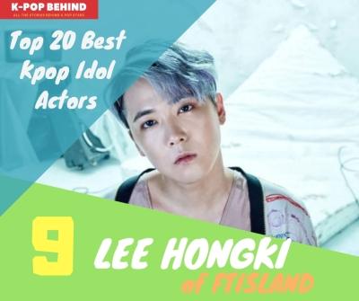 Lee Hongki of FTISLAND